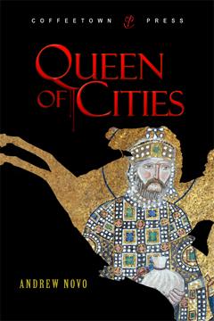Queen of Cities by Andrew Novo