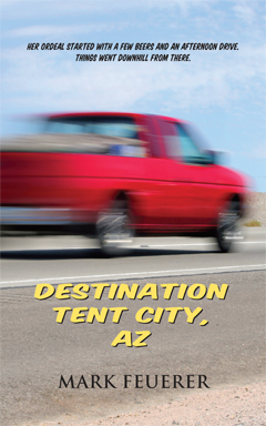 Destination Tent City by Mark Feuerer