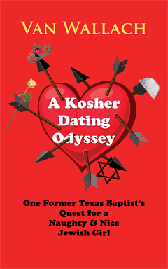 A Kosher Dating Odyssey by Van Wallach