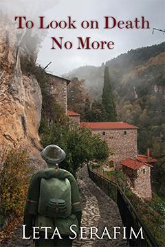 To Look on Death No More by Leta Serafim
