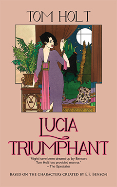 Lucia Triumphant by Tom Holt