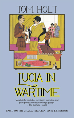 Lucia in Wartime by Tom Holt