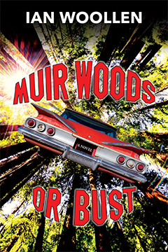 Muir Woods or Bust by Ian Woollen
