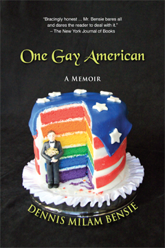 One Gay American by Dennis Milam Bensie