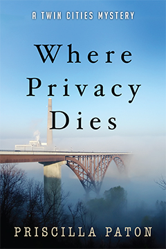 Where Privacy Dies by Priscilla Paton