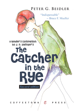 A Reader's Companion to J.D. Salinger's Catcher in the Rye by Peter G. Beidler
