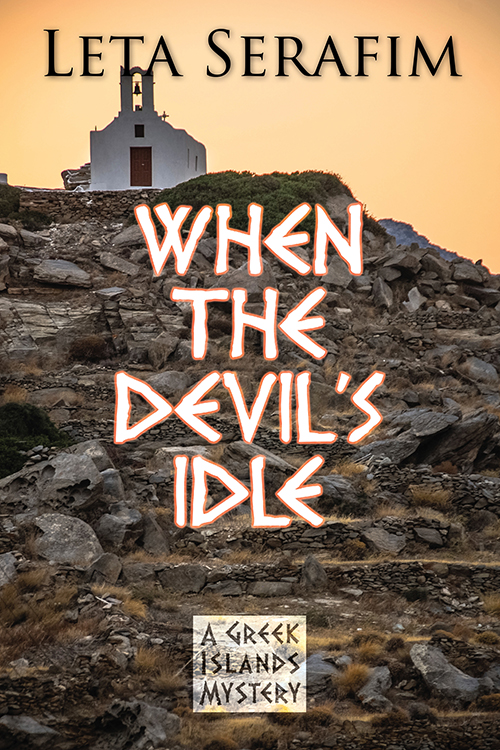When the Devil's Idle by Leta Serafim