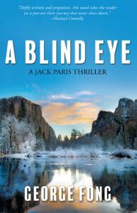 Jack Paris, George Fong, Blind Eye, Winter, FBI, Yosemite, Thriller
