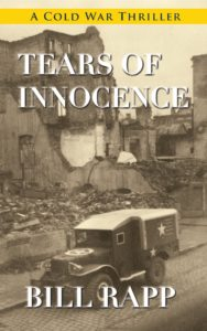 Tears of Innocence, Bill Rapp, Cold War, Thriller